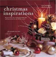 From magical table settings and elegant decorations to wonderful gift ideas and stylish ways to wrap them, Christmas Inspirations captures the warmth and fun of the season- Includes dozens of practical ideas for holiday decor and gifts that you can create with ease, all beautifully photographed in full color- Transform your home to welcome Christmas in a truly inspiring style