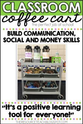 Classroom Food Cart- A coffee business for students to help with communication, social and  money skills.