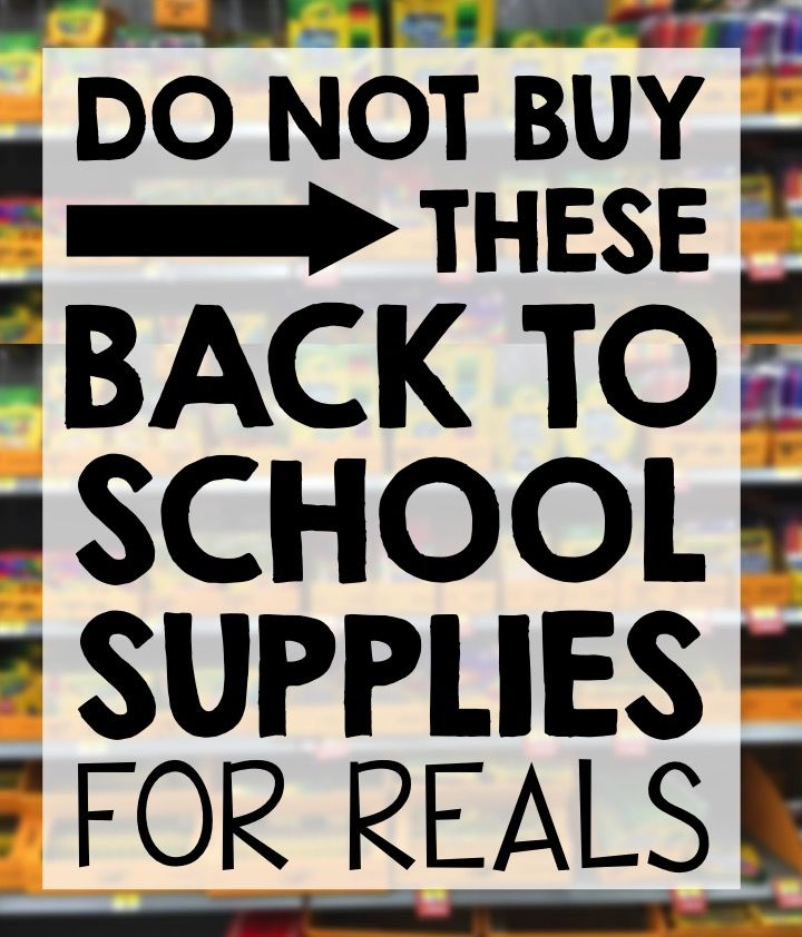 Do NOT Buy These Back to School Supplies. Teachers want you to get the most for your money and so please know these few things about school supplies.