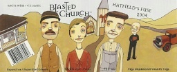 2005 Hatfield's fuse. Blasted Church. The wine we served at our wedding
