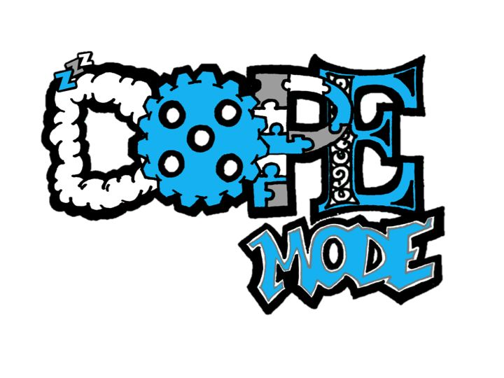 """DOPE Mode:  A new urban wear line that promotes the idea that to be """"DOPE""""one must Dream, Operate, Persevere, and Excel"""