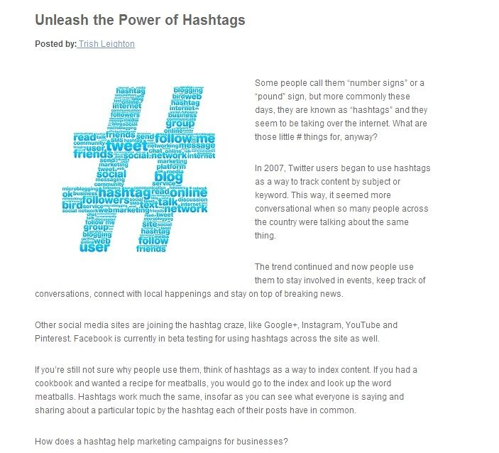 Using hashtags for business marketing is fast becoming an easy method for generating buzz. Find out how and why business owners should use the powerful symbol.