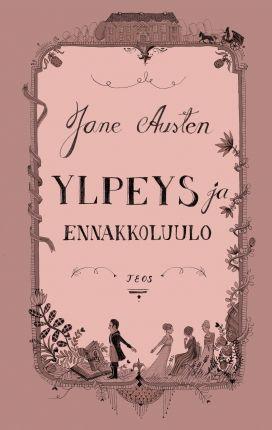 Ylpeyden ja ennakkoluulon 200-vuotisjuhlan kunniaksi se ilmestyy nyt Kersti Juvan säkenöivänä uutena suomennoksena.
