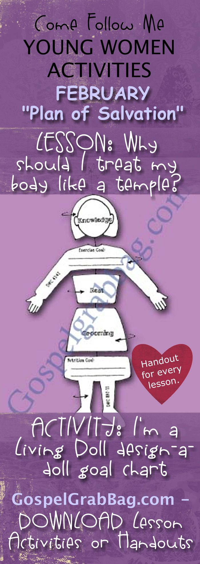 MY BODY IS A TEMPLE - PLAN OF SALVATION: Come Follow Me – LDS Young Women Activities, February Theme: The Plan of Salvation, Lesson Topic #7: Why should I treat my body like a temple? handout for every lesson, ACTIVITY: I'm a Living Doll design-a-doll mobile goal chart, Gospel grab bag – handouts to download from gospelgrabbag.com