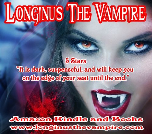 Longinus The Vampire  Bringing the bite and horror back into the modern vampire mythos.   No quarter asked and none given.    Amazon books and Kindle  www.longinusthevampire.com  #vampires #demons #horror #sexy