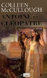 Antoine et Cléopâtre par Colleen McCullough