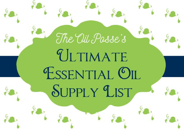 This Is The ULTIMATE DIY Essential Oil Supply List. Everything You May Need  To Make Your Own Non Toxic, Harsh Chemical Free Products.