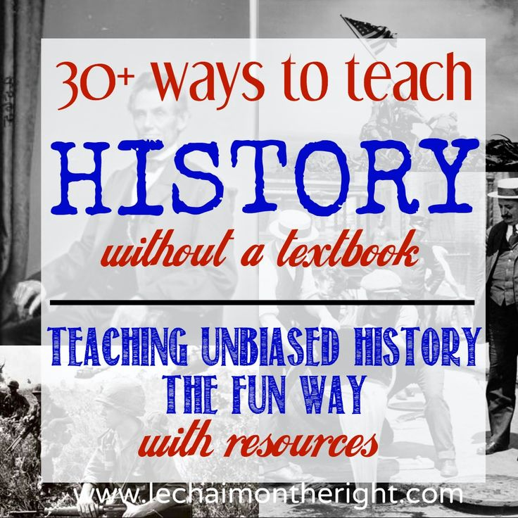 30 Ways To Teach History Without a Textbook || Le Chaim (on the right)