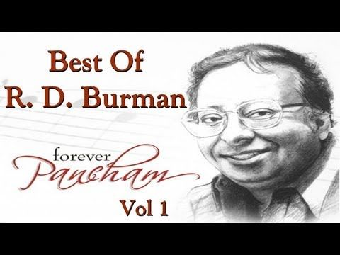 Best Of R D Burman Songs - Old Hindi Bollywood Songs - All Songs - Vol 1 - YouTube
