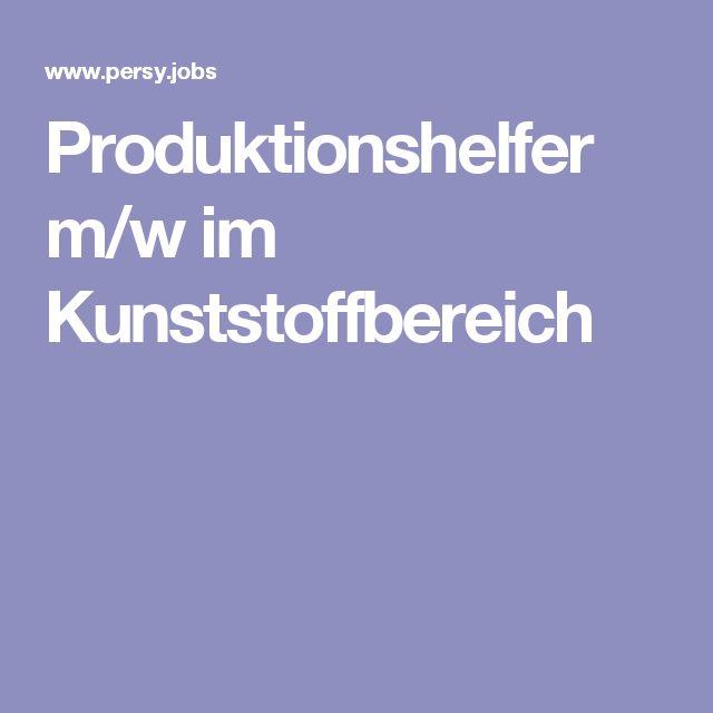 Produktionshelfer m/w im Kunststoffbereich