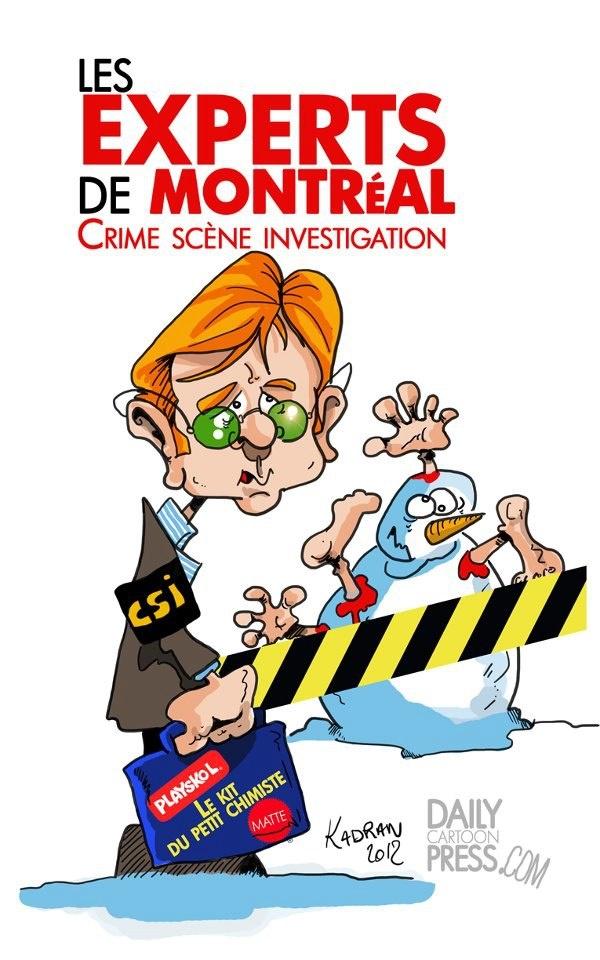 """"""" Les Experts de Montréal """" Illustration à la demande à partir de 50 € le sujet. Envoyez vos sujets à kadranweb@gmail.com"""