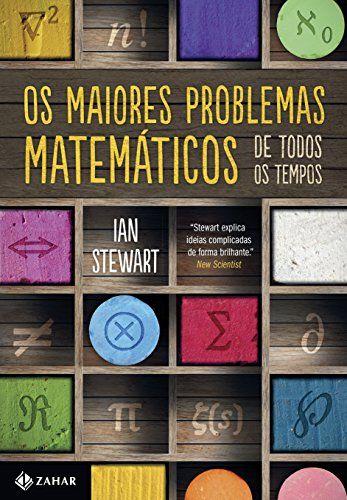 MAIORES PROBLEMAS MATEMATICOS EM TODOS OS TEMPOS