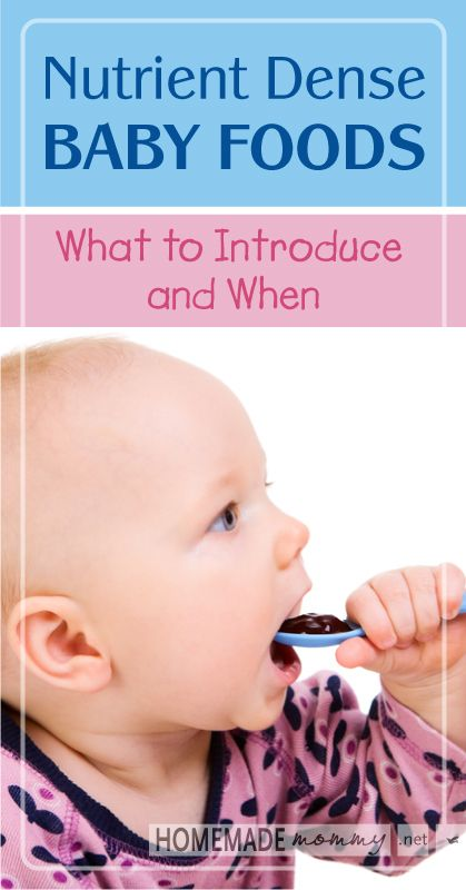 Nutrient Dense Baby Foods: What to Introduce Your Baby and When | www.homeamdemommy.net