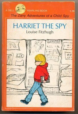 harriet the spy book | Harriet the Spy by Louise Fitzhugh - Loved this book when I was about 12 or 13.