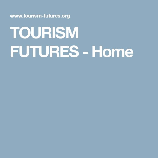 TOURISM FUTURES - Home