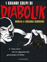 Diabolik comic created by Italian sisters Angela and Luciana Giussani in 1962.