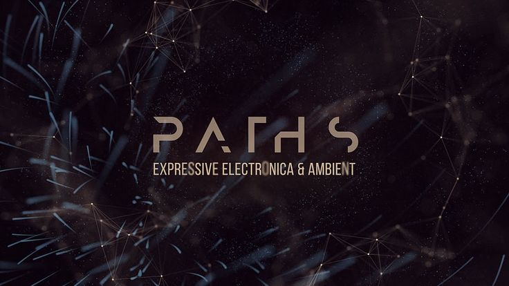 Audiomodern | Paths - Expressive Electronica & Ambient