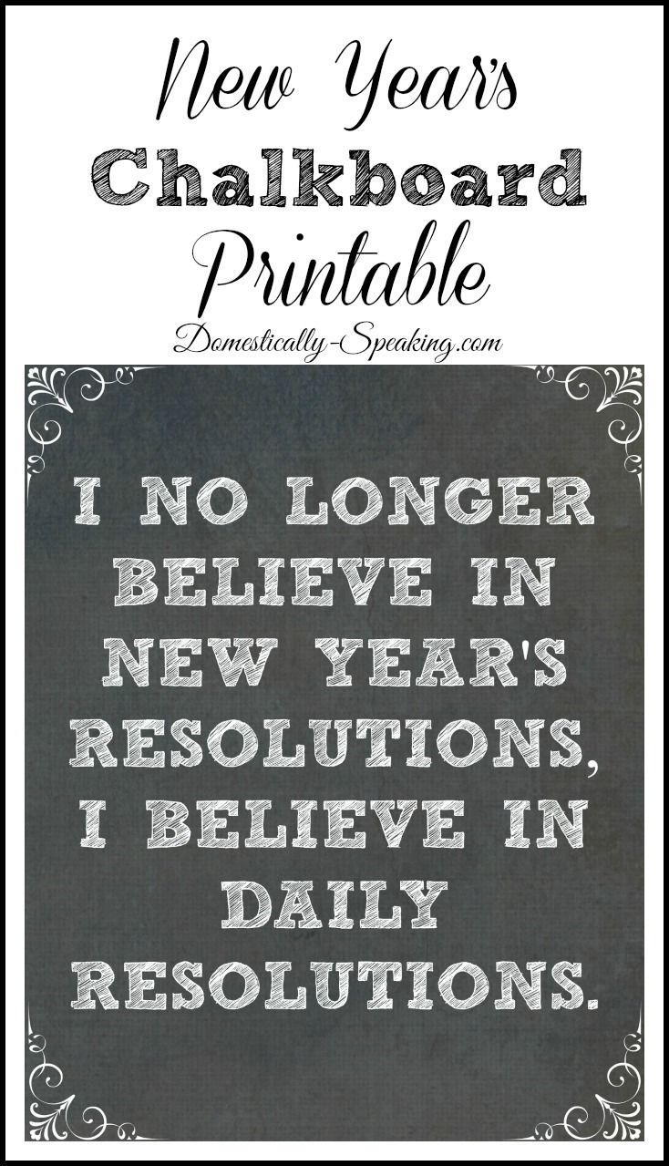 New Year's Chalkboard Printable... Daily Resolutions