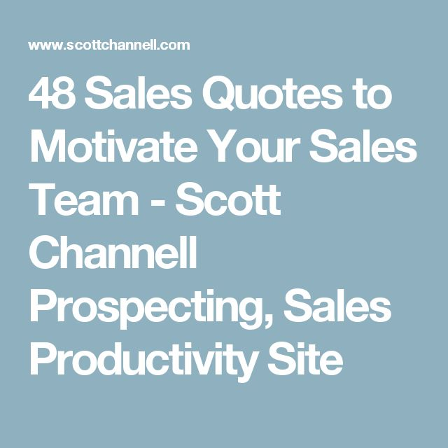 Sales Team Motivational Quotes: 1000+ Inspirational Sales Quotes On Pinterest