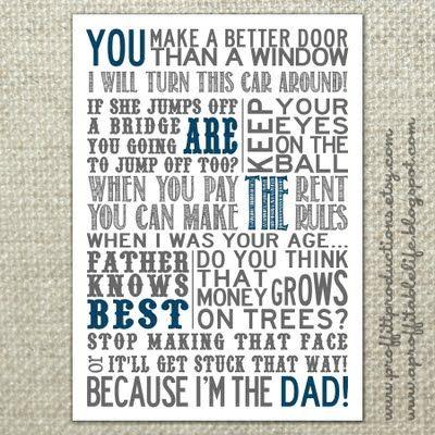 Things dad and mom both said