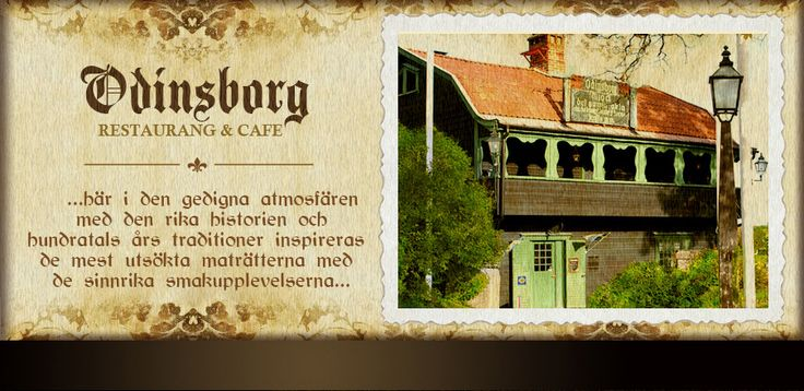 Odinsborg restaurant / gamla uppsala http://www.odinsborg.nu/index.php?option=com_content&view=article&id=16&Itemid=34