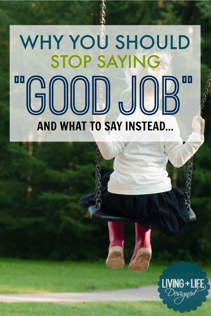 """People say to stop telling my kids """"good job"""" but this ACTUALLY explains how it…"""