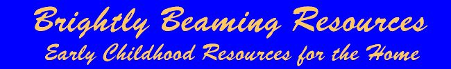 """Brightly Beaming Resources: complete """"preparatory"""" curriculum for 2-4 years, with weekly lessons planned out by the day, including poetry, letters, and counting."""