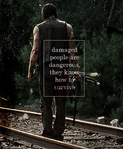 """I was nobody, I was nothing."" Daryl Dixon"