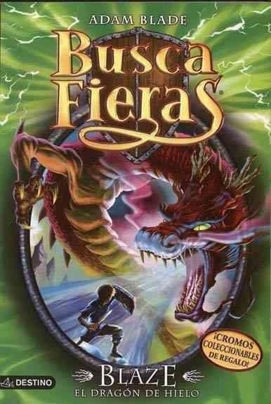 Blaze, el dragon de hielo / Blaze, the