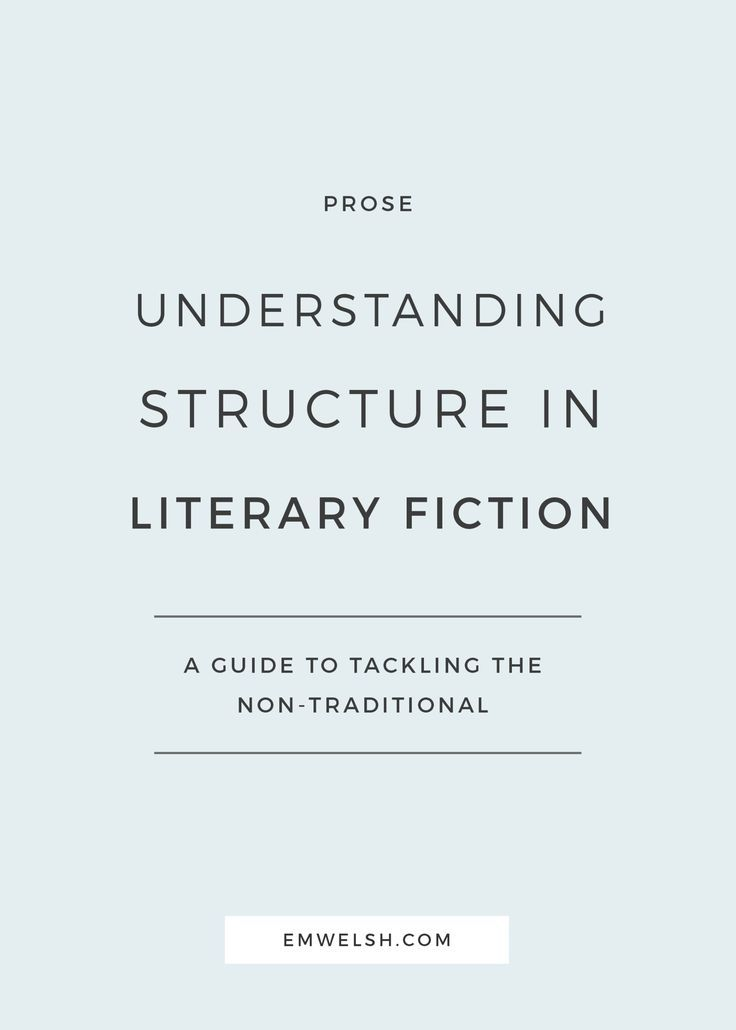 Struggling to understand structure in literary fiction? Look no further!