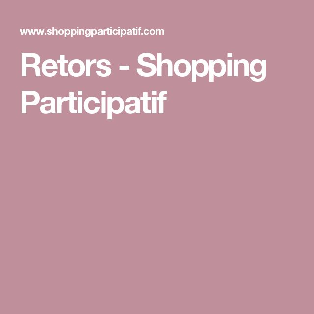 Retors - Shopping Participatif