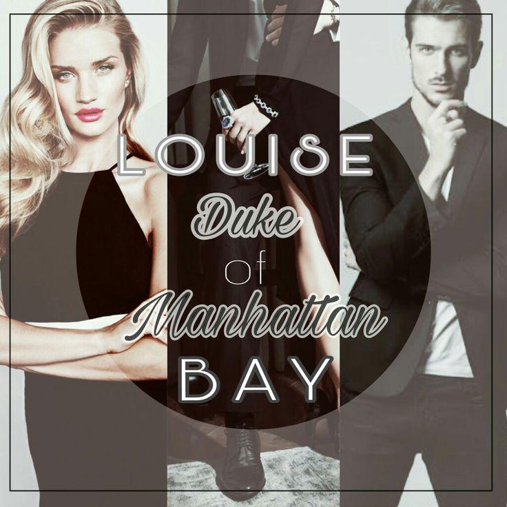 Edit for Duke Manhattan by Louise Bay.