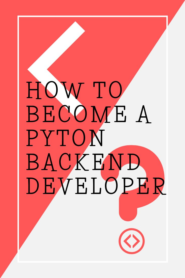 Python Back End Development Learn Web Development Learn Web Design Backend Developer