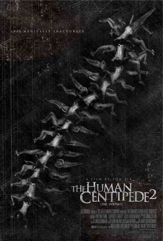 Human Centipede 2. I have a small version of this signed by series star Ashlynn Yennie. Prized possession.