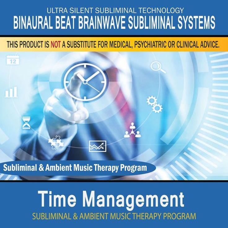 Time Management - Subliminal and Ambient Music Therapy by Binaural Beat Brainwave Subliminal Systems
