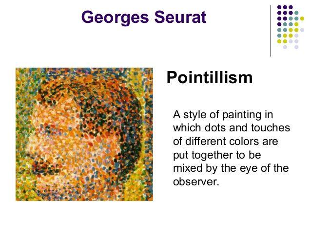 Georges Seurat Pointillism ...