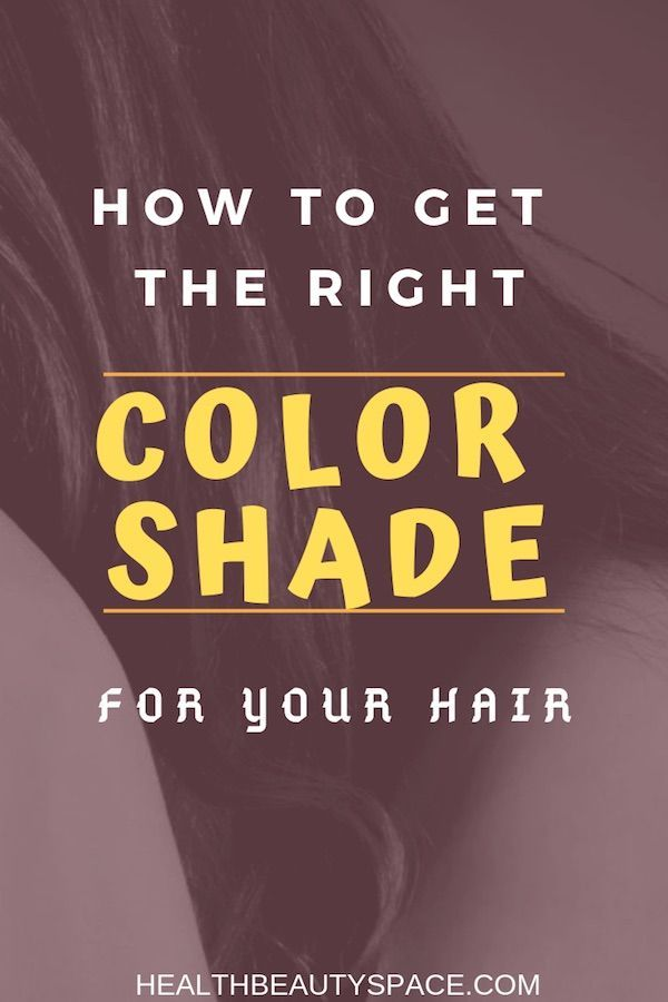 How To Get The Right Color Shade For Your Hair Hair Colors