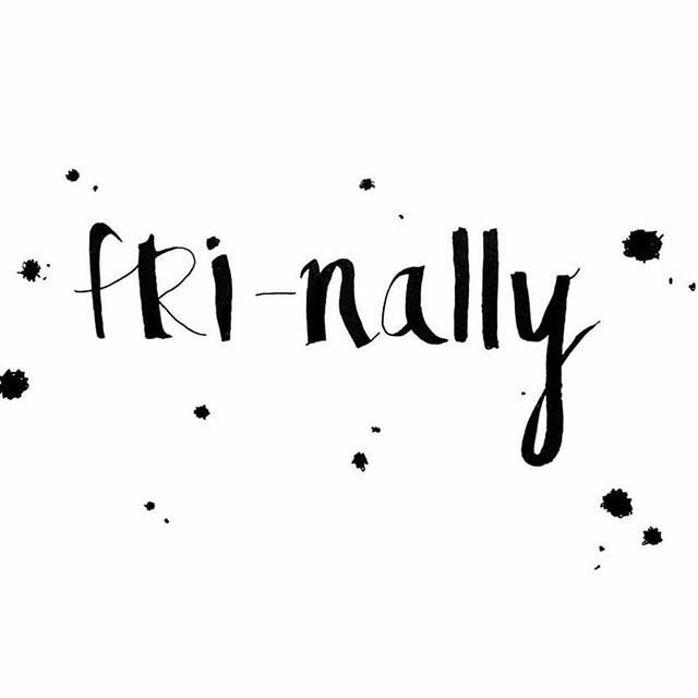Frinally Friday ❥ Happy Friday