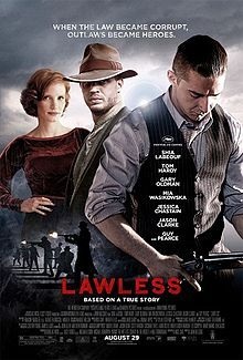 Theatrical poster for Lawless (2012). Check out my review at the link!