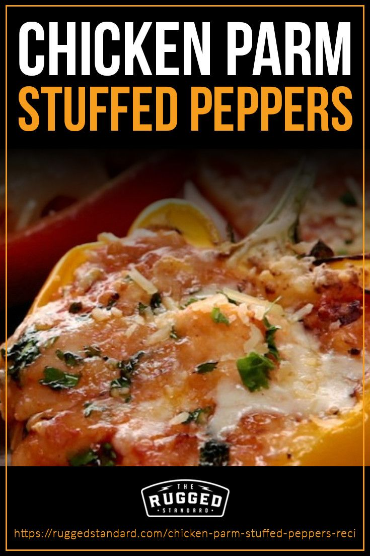 Chicken Parm Stuffed Peppers Recipe Rugged Standard Stuffed Peppers Peppers Recipes Chicken Parm