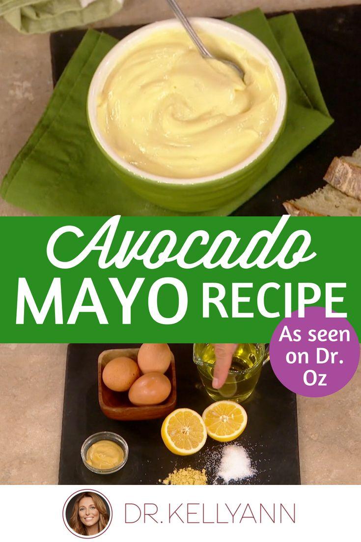 Avocado Mayo Recipe From The Dr Oz Show Avocado Mayo Recipe