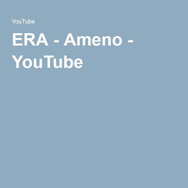 ERA - Ameno - YouTube