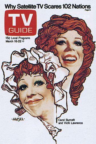 """Richard Amsel TV Guide Cover, March 16, 1974, """"Carol Burnett & Vicki Lawrence, The Carol Burnett Show"""""""