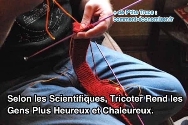 Si vous pensez toujours que le tricot et les activités de couture sont pour les vieilles dames, il est temps de changer d'avis ! D'après plusieurs études scientifiques, tricoter est bon pour la santé mentale.  Découvrez l'astuce ici : http://www.comment-economiser.fr/selon-etudes-scientifques-tricoter-rend-heureux-chaleureux.html?utm_content=buffer769d7&utm_medium=social&utm_source=pinterest.com&utm_campaign=buffer