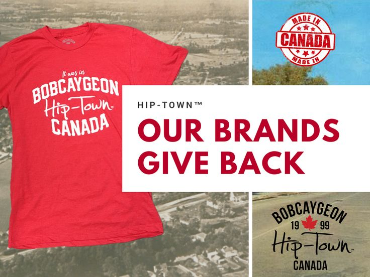 Show your hometown pride! Hip-Town™ Exclusive to Buckeye Surf and Kawartha Lifestyle! Our brands give back! $5 from EVERY item is donated to Gord Downie Fund for Brain Cancer Research, Sunnybrook Foundation.