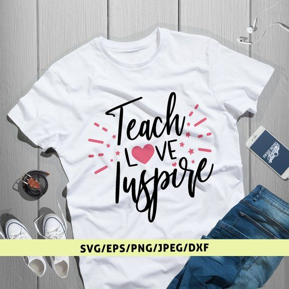f9c4b80f Teach Love Inspire Svg, Teacher Gift Svg, Teacher Svg Gift, Direct  Download, Cut File For Silhouette, Quote Svg File, Education Svg File