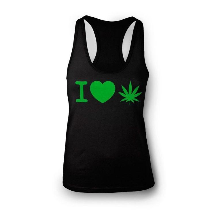 I Love Weed Women's Racerback Tank Top Pot Marijuana Funny 420
