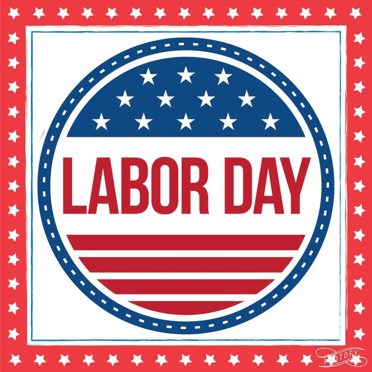 Labor Day Weekend: 186 Best Images About LABOR DAY On Pinterest