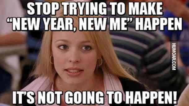 30 Funny New Year Memes Guaranteed To Make You Laugh As 2021 Begins New Year Eve Quotes Funny New Years Eve Quotes Funny New Year