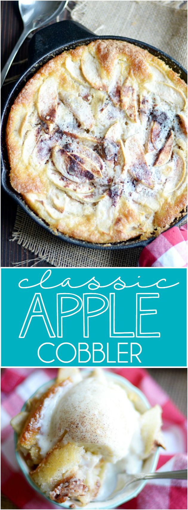 You won't be able to get enough of this classic cinnamon apple cobbler. This is a recipe to hold on to!